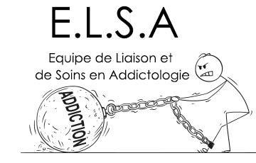 E.L.S.A (Equipe de Liaison et de Soins en Addictologie)